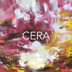 CERA - Another Way You Want It