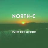 North-C - Sweet Like Summer