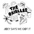 The Orielles - Joey Says We Got It