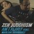 ZEN JUDDHISM - Am I Alive? feat. Marlene Rodriguez