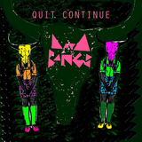 Lava Bangs - Quit Continue