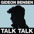 Gideon Bensen - Talk Talk