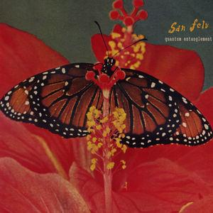 San Felu - Quantum Entanglement