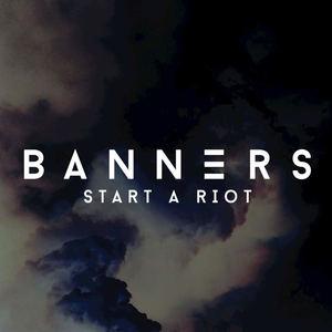 Banners - Start a Riot