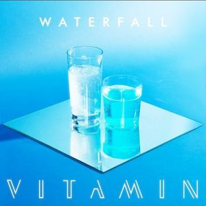 VITAMIN - Waterfall