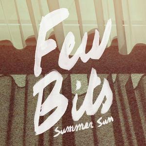 Few Bits - Summer Sun