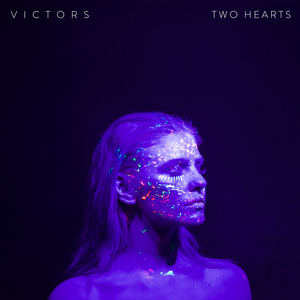 Victors - Two Hearts