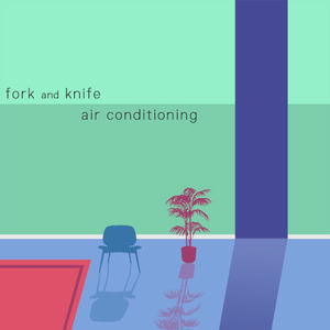 Fork and Knife - Air Conditioning