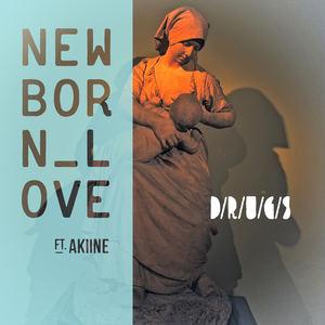 D/R/U/G/S - New Born Love