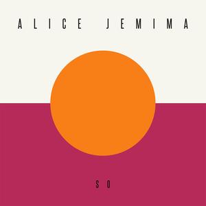 Alice Jemima - So