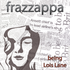 Frazzappa - Being Lois Lane