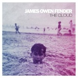 James Owen Fender - The Cloud
