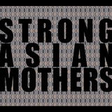 Strong Asian Mothers