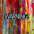 Warning! - The Watchers