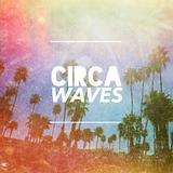 Circa Waves