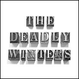 The Deadly Winters