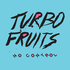Turbo Fruits - The Way I Want You