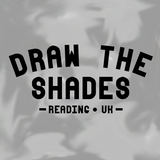 Draw The Shades