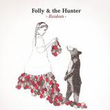 Folly and the Hunter