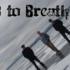 3 to Breathe - Hostile Takeover