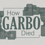 How Garbo Died