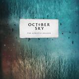 October Sky - Dark Vision