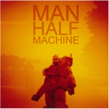 Man Half Machine