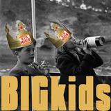 BIGkids