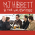 MJ Hibbett & The Validators - The 1980s How It Was