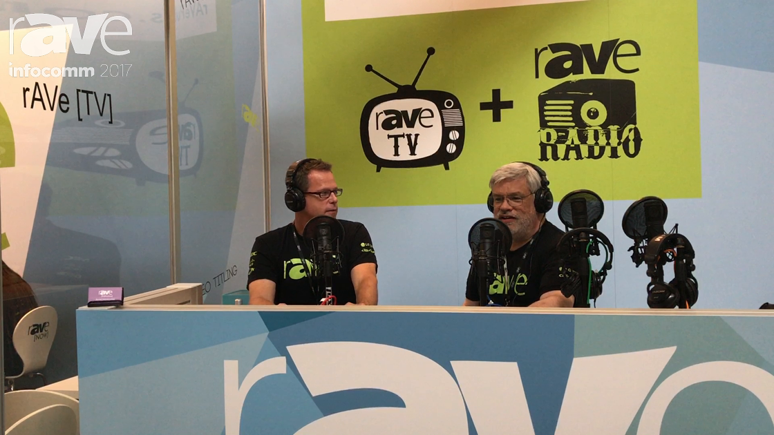 InfoComm 2017: Gary Kayye and Joel Rollins Introduce rAVe TV Coverage for InfoComm 2017