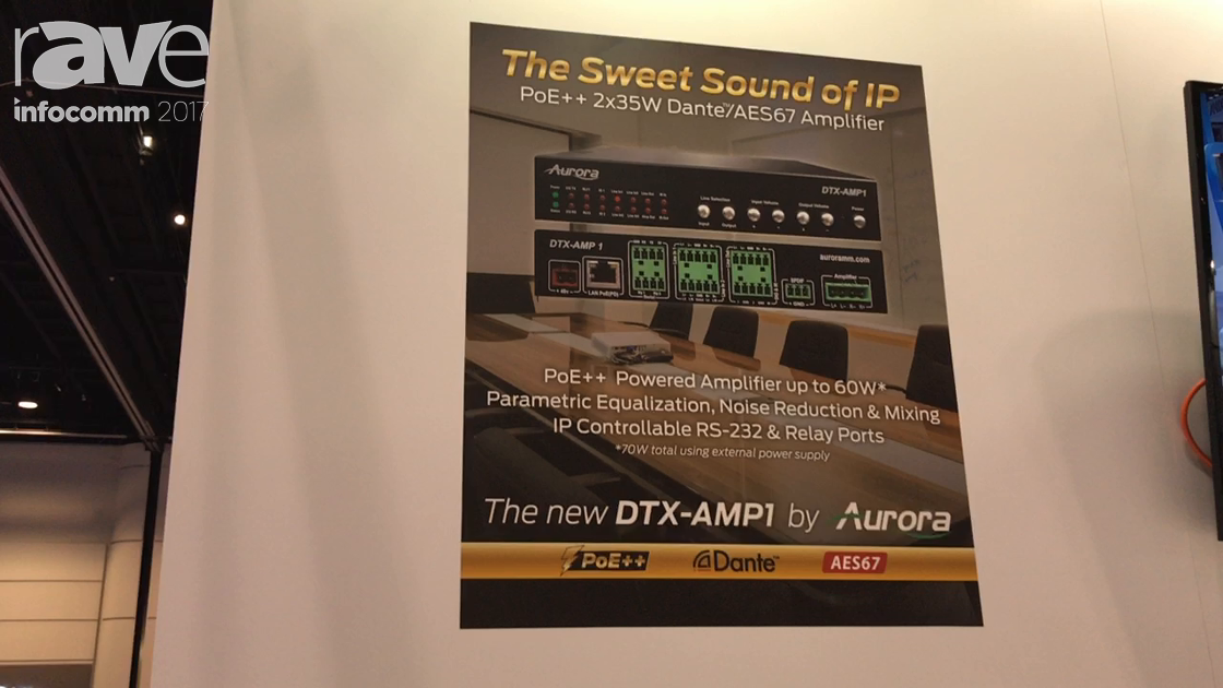 InfoComm 2017: Aurora Introduces DTX-AMP1 PeE++ Powered Amplifier
