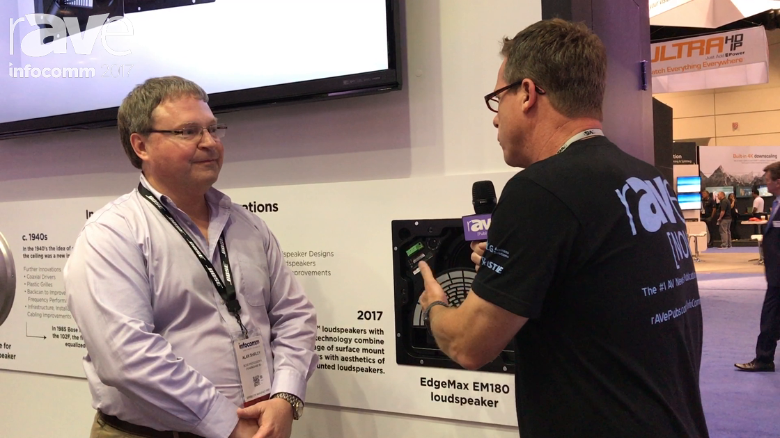 InfoComm 2017: Gary Kayye Speaks to Alan Shirley of Bose About Its EdgeMax In-Ceiling Speakers