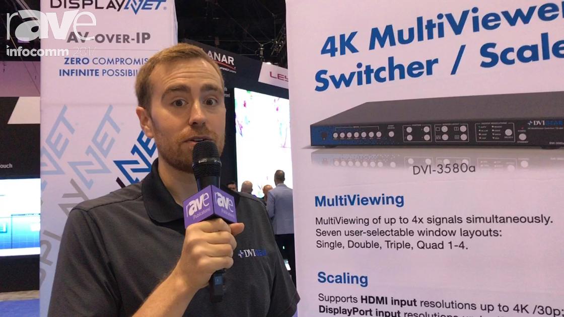 InfoComm 2017: DVIGear Explains 4K Multiviewer Switcher Scaler 3580