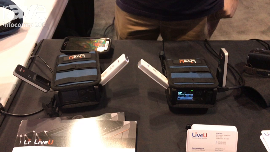 InfoComm 2017: LiveU Shows Off Their Line of Live Streaming Video Solutions