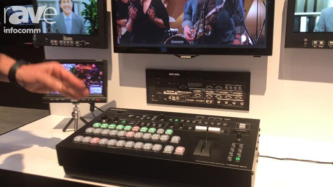 InfoComm 2017: Roland Shows Off V-800HD MK II Multi-Format Video Switcher