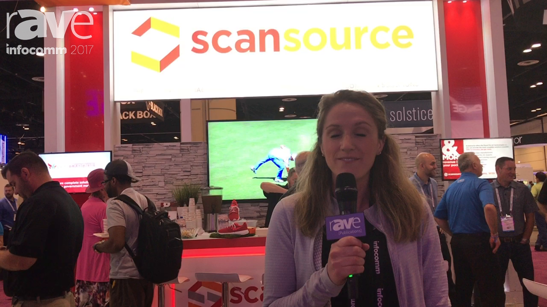 InfoComm 2017: ScanSource Communication Talks About its Vendors