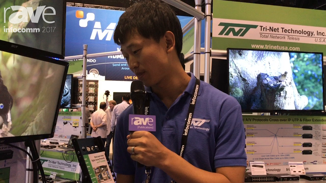 InfoComm 2017: Tri-Net Technology Explains 4k over IP Transmitter and Recievers