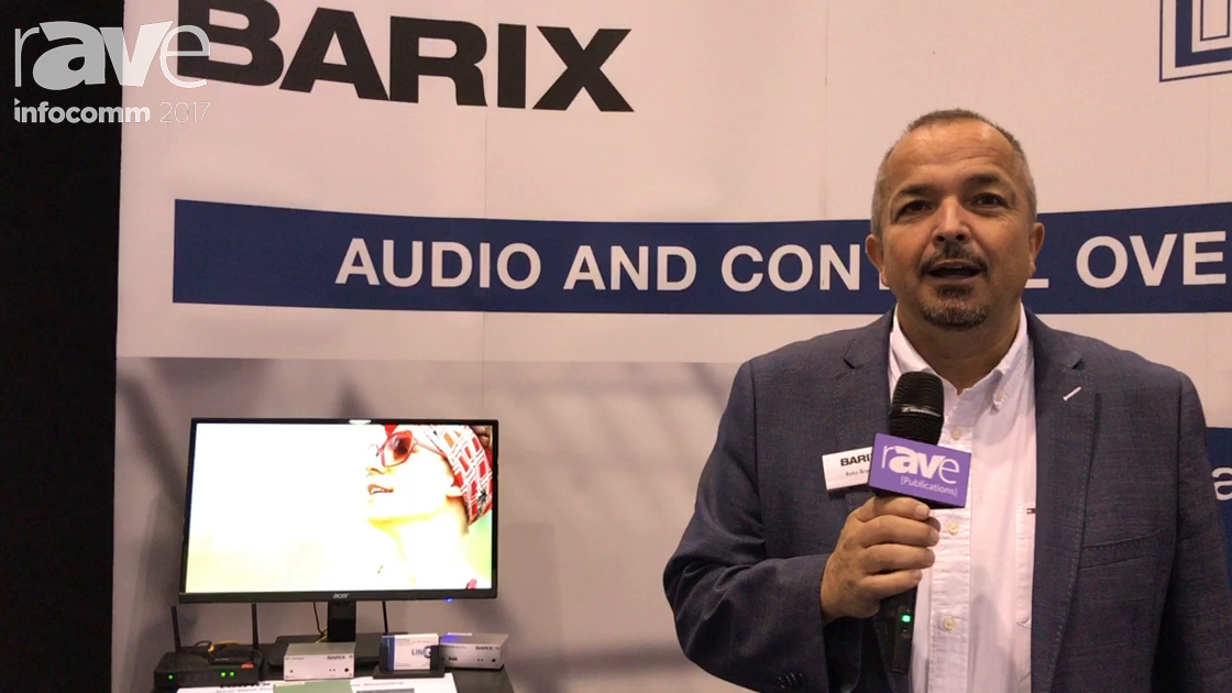 InfoComm 2017: Barix AG Shows Audio Over IP and Control Over IP Solutions