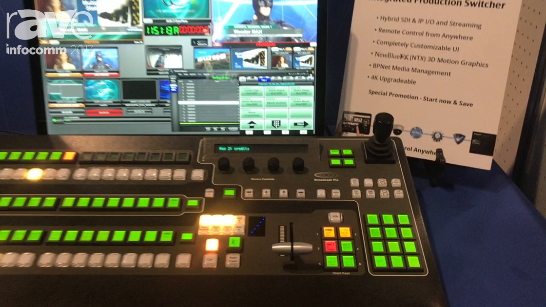 InfoComm 2017: Broadcast Pix Talks About Pro Switcher Control