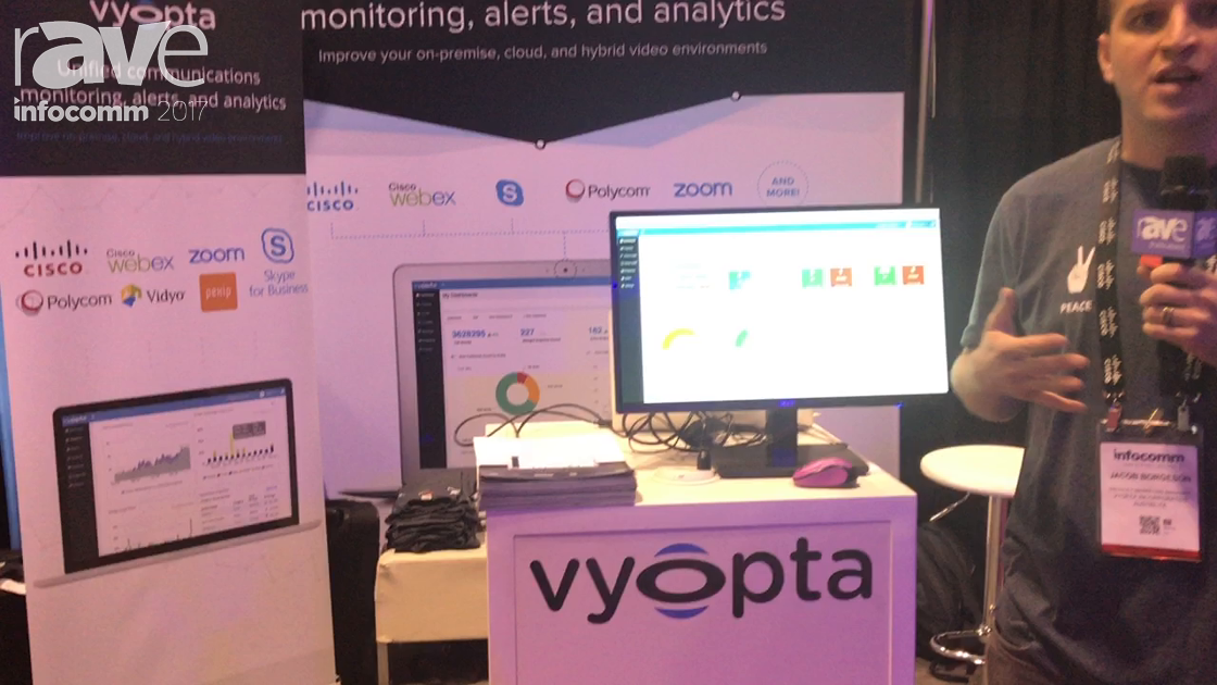 InfoComm 2017: Vyopta Tells rAVe About Its Software for Unified Communications Monitoring, Alerts