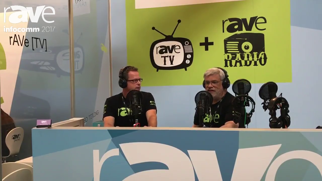 InfoComm 2017: Welcome To rAVe TV With Gary Kayye and Joel Rollins