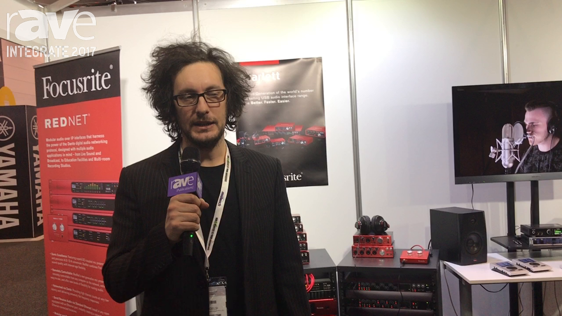Integrate 2017: Focusrite Features Scarlett Prosumer Audio Interfaces, Clarett Thunderbolt Range