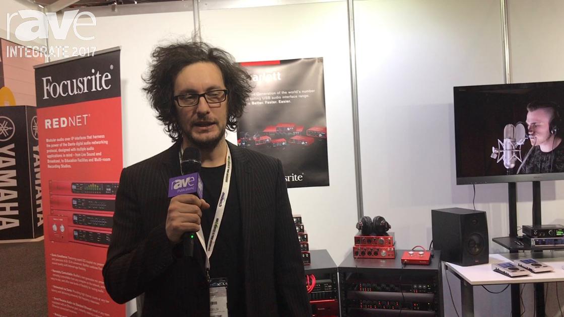 Integrate 2017: Focusrite Features Scarlett Prosumer Audio Interfaces, Clarett Thunderbolt Range