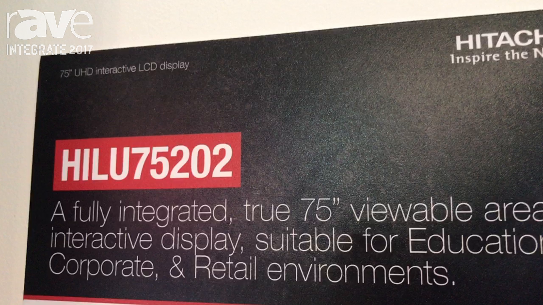 Integrate 2017: Hitachi Showcases Its HILU75202 Interactive 4K Display With 20 Points of Touch