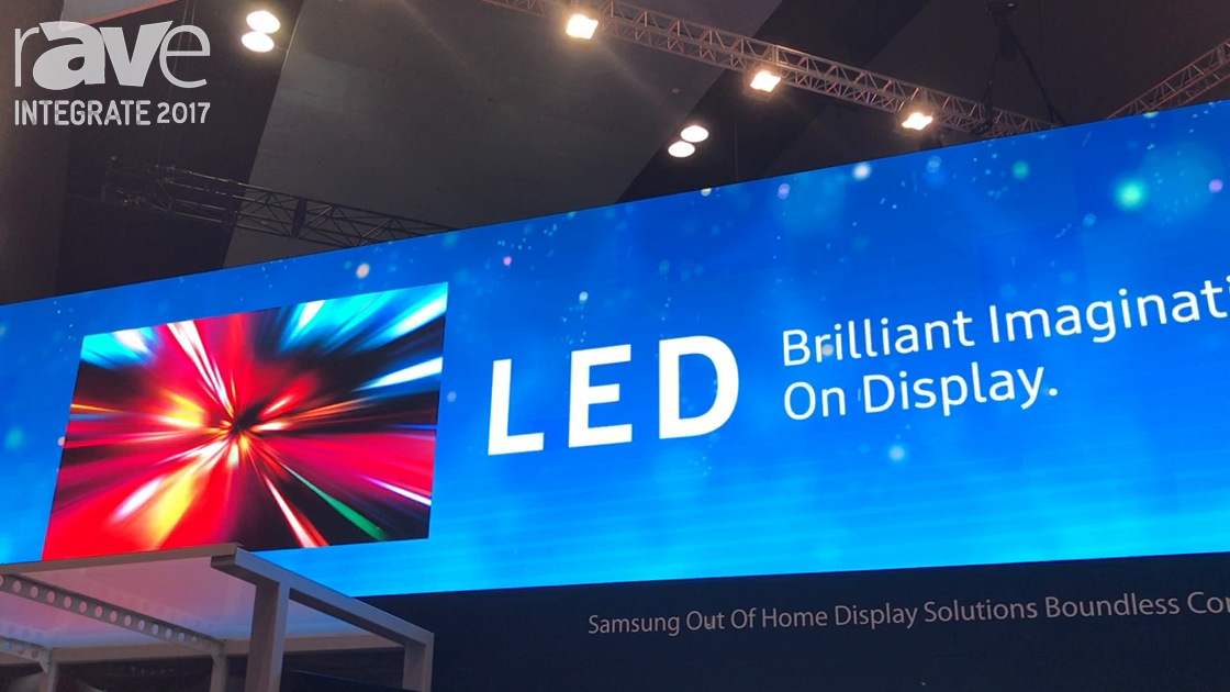 Integrate 2017: Samsung Demos Its 1200-nit IF Series of LED Displays