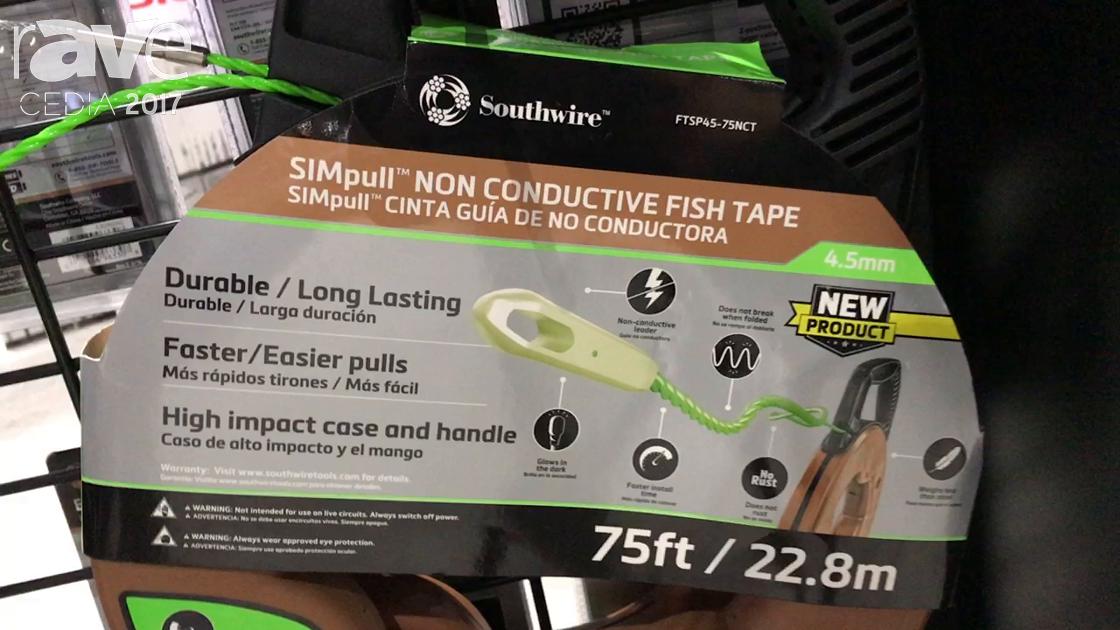 CEDIA 2017: Southwire Features SIMpull Non Conductive Fish Tape