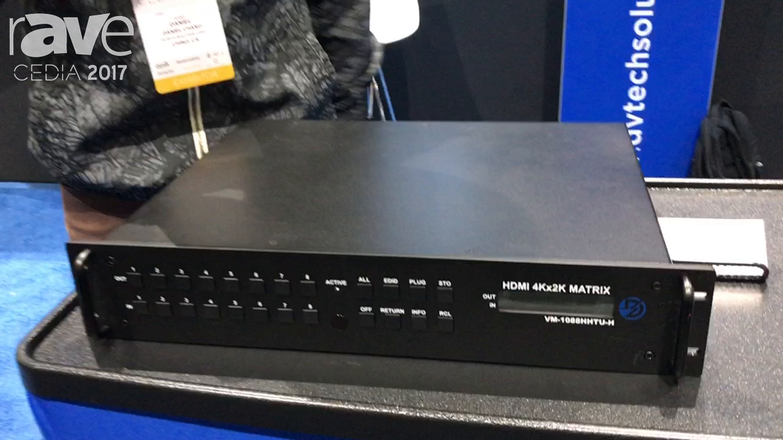 CEDIA 2017: DVXtreme Shows HDMI 4Kx2K VM-1088HHTU-H Matrix Switcher
