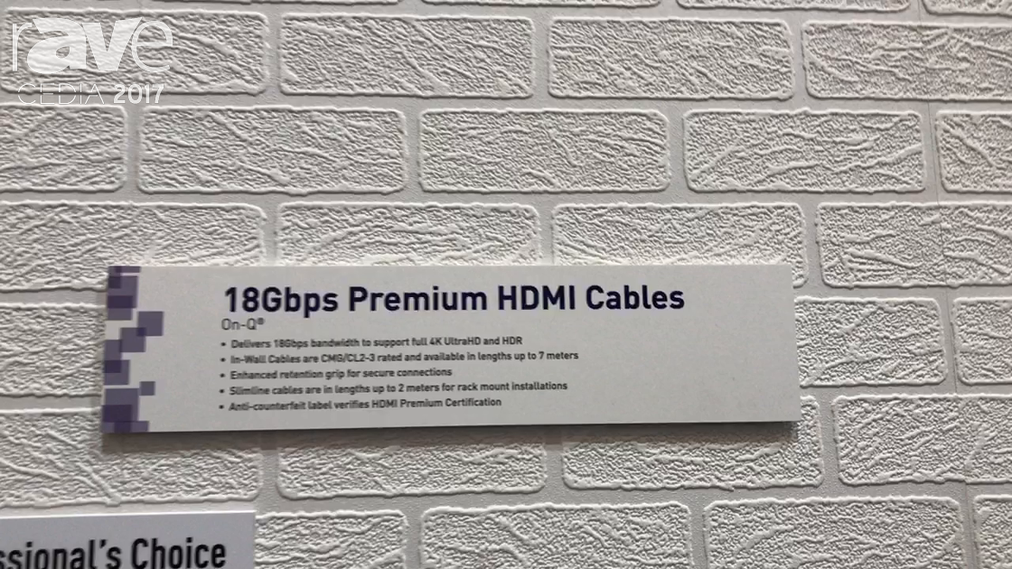 CEDIA 2017: On-Q Shows 18Gbps Premium HDMI Cables and 18Gbps Active Optical HDMI Fiber Cables
