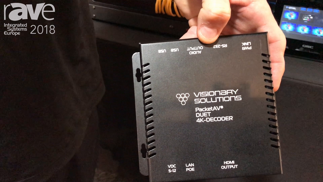 ISE 2018: Visionary Solutions Shows Its PacketAV Duet 4K-Decoder For Routing Audio and Video