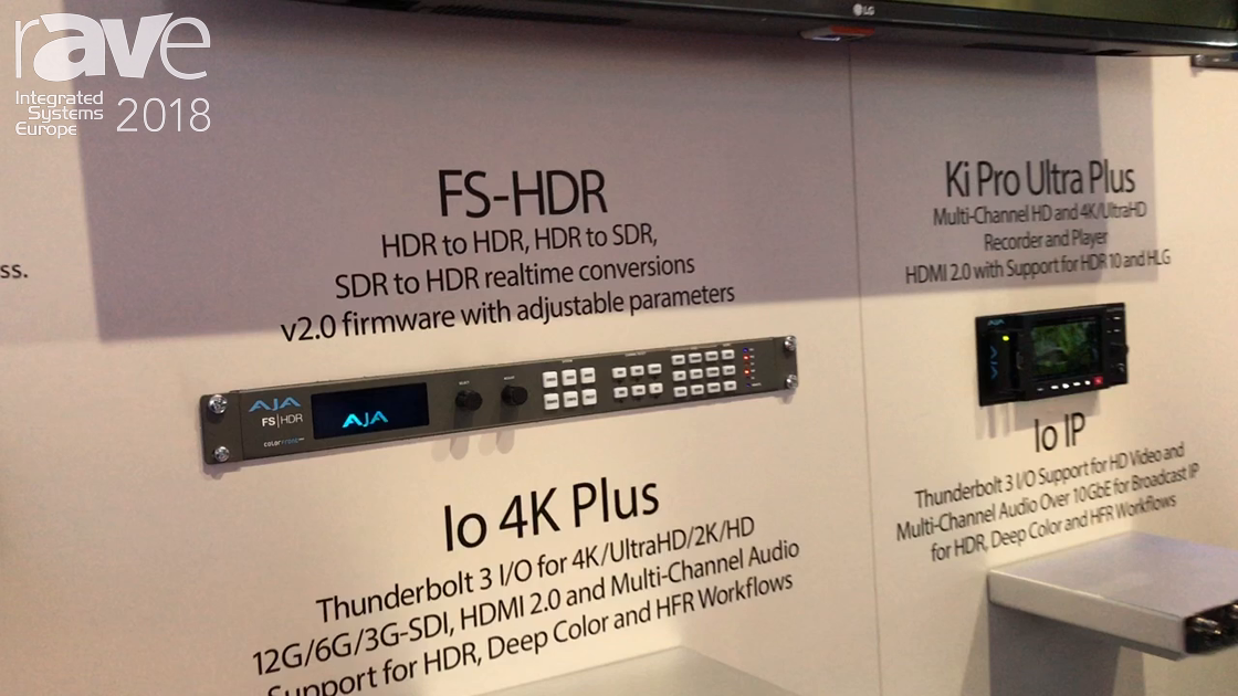 ISE 2018: AJA Video Systems Features FS-HDR Real-Time HDR/WCG Conversion Video Processor